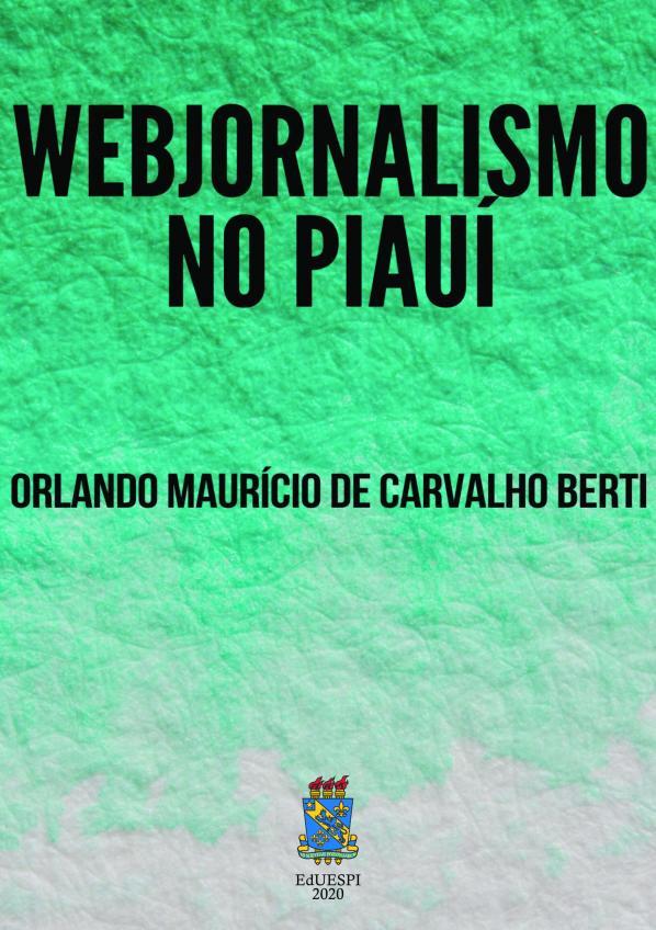 Capa para Webjornalismo no Piauí