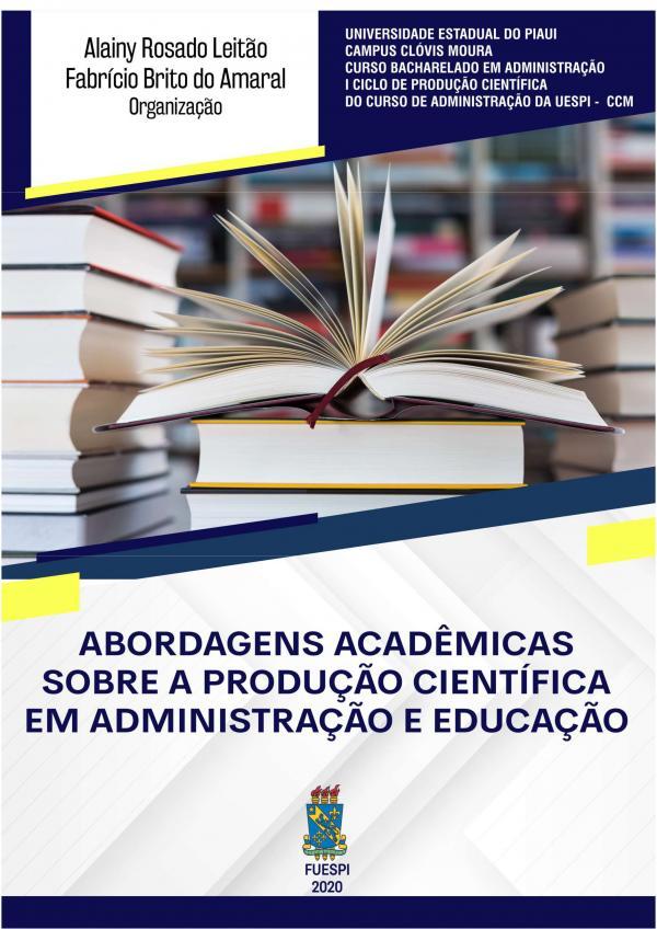 Capa para Abordagens acadêmicas sobre a produção científica em administração e educação