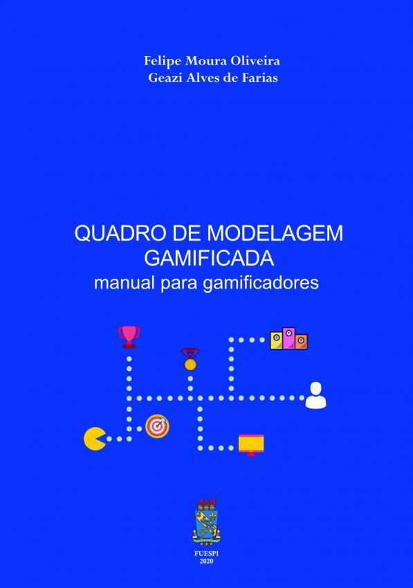 Capa para Quadro de Modelagem Gamificada: manual para gamificadores