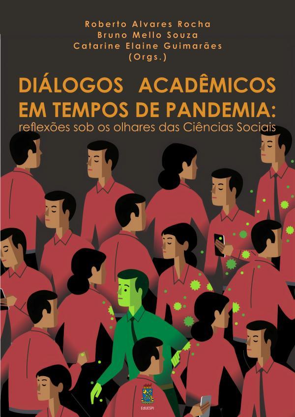 Capa para Diálogos acadêmicos em tempos de pandemia: reflexões sob os olhares das Ciências Sociais