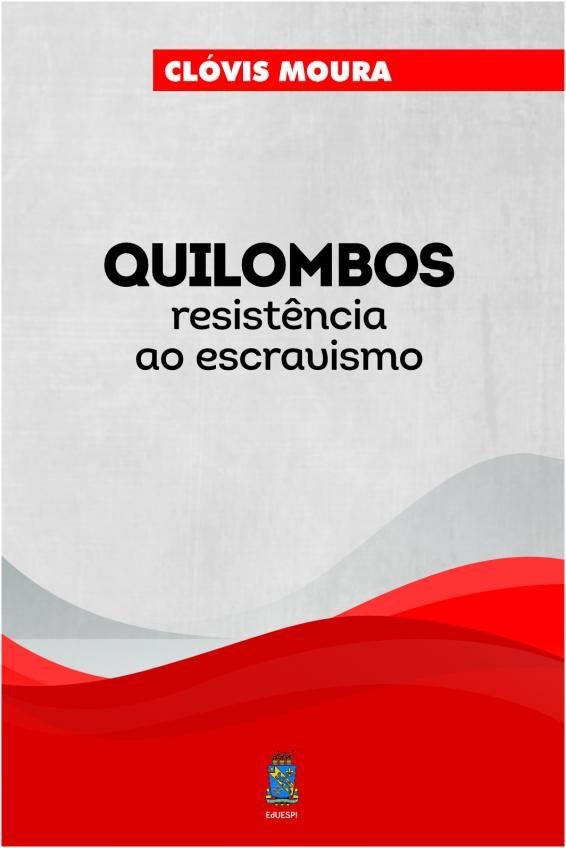 Capa para QUILOMBO: resistência ao escravismo