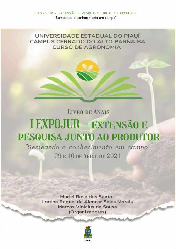 Capa para Anais do I EXPOJUR – Extensão e Pesquisa Junto ao Produtor: Semeando o conhecimento em campo