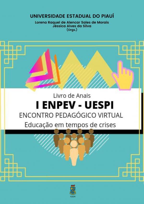 Capa para Anais I ENPEV – ENCONTRO PEDAGÓGICO VIRTUAL: Educação em tempos de crises