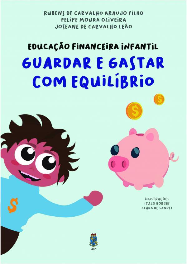 Capa para Educação Financeira Infantil: guardar e gastar com equilíbrio