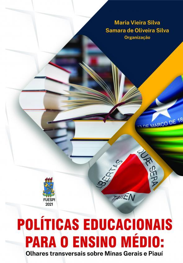 Capa para Políticas educacionais para o Ensino Médio: olhares transversais sobre Minas Gerais e Piauí